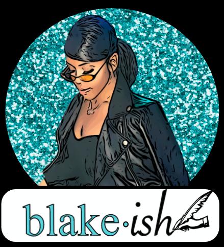 Blake • ish