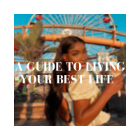 A Guide To Living Your Best Life